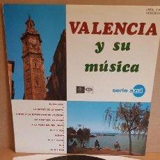 Discos de vinilo: VALENCIA Y SU MÚSICA / LP - EMI-REGAL-1967 / SERIE AZUL / CALIDAD LUJO. ****/****. Lote 159778174