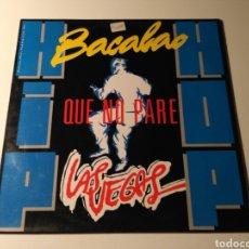 Discos de vinil: LAS VEGAS - QUE NO PARE / BAKALAO. Lote 159826592