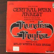 Discos de vinilo: THUNDER THIGHS ?– CENTRAL PARK ARREST SELLO: PHILIPS ?– 60 06 386 FORMATO: VINYL, 7 , 45 RPM. Lote 159845026