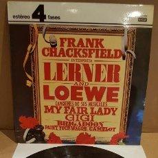 Discos de vinilo: FRANK CHACKSFIELD INTERPRETA LERNER & LOEWE / LP - DECCA-1977 / CALIDAD LUJO. ****/****. Lote 159845882