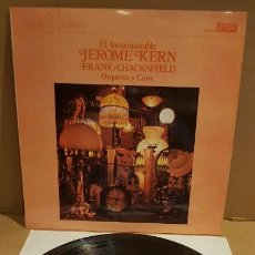 Discos de vinilo: FRANK CHACKSFIELD / EL INCOMPARABLE JEROME KERN / LP - DECCA-1976 / DE LUJO. ****/****. Lote 159847422