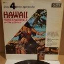 Discos de vinilo: FRANK CHACKSFIELD ANT HIS ORCHESTRA / HAWAII / LP - DECCA-1967 / MBC. ***/***. Lote 159851050
