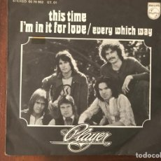Discos de vinilo: PLAYER ?– THIS TIME I'M IN IT FOR LOVE / EVERY WHICH WAY SELLO: PHILIPS ?– 60 78 902 FORMATO: VINYL . Lote 159852790