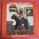 Discos de vinilo: ARA VA DE BO - II - CAVALLET DE CARTRO - EDIGSA - 1974. Lote 159856014