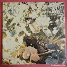 Discos de vinilo: TOTI SOLER - EL CANT MONJO - EDIGSA - ZELESTE - 1975. Lote 159856290