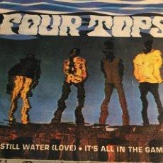Discos de vinilo: FOUR TOPS: STILL WATER (LOVE) - IT'S ALL IN THE GAME (TAMLA MOTOWN M 5089). Lote 159879382