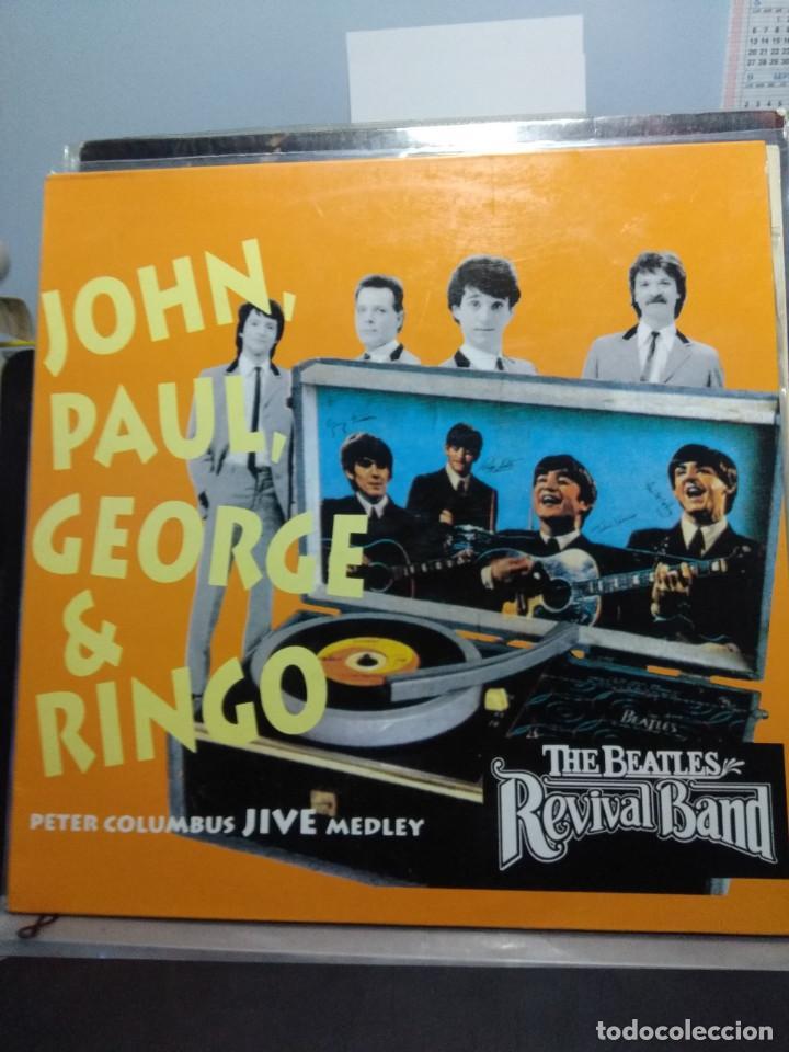 Discos de vinilo: MAXI THE BEATLES REVIVAL BAND : JOHN, PAUL, GEORGE & RINGO (PETER COLUMBUS JIVE MEDLEY) - Foto 2 - 159907342