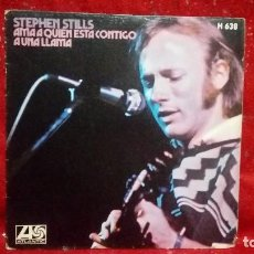 Discos de vinilo: STEPHEN STILLS- LOVE ONE YOU´RE WITH (AMA A QUIEN ESTA CONTIGO)- SPANISH SINGLE 1970.. Lote 159915670
