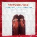 Discos de vinilo: ENCARNITA POLO-CAMPANA SOBRE CAMPANA SINGLE ELECTRONICA 1986 *FIRMADO*. Lote 159916302