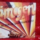 Discos de vinilo: GRUPO IMAGEN – AL SUR DE SAN FRANCISCO / I CLOSE MY EYES - SPAIN 1974. Lote 159916430