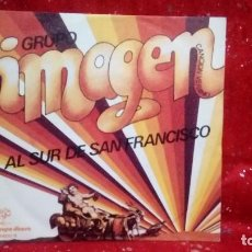 Disques de vinyle: GRUPO IMAGEN – AL SUR DE SAN FRANCISCO / I CLOSE MY EYES - SPAIN 1974. Lote 159916430