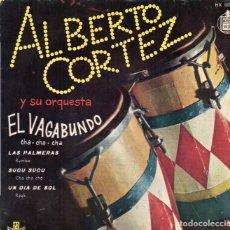 Discos de vinilo: EP 1960 - ALBERTO CORTÉZ - EL VADABUNDO - SUSU SUCO + 2. Lote 159920762