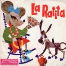 Discos de vinilo: LA RATITA - SINGLE VINILO. DISCO OBSEQUIO STARLUX 1972 . Lote 159930198