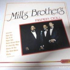 Discos de vinilo: LP. MILLS BROTHERS. PAPER DOLL. 1986. SUCCESS.. Lote 159940726