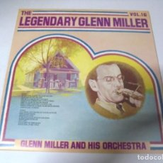 Discos de vinilo: LP. THE LEGENDARY GLENN MILLER. VOL.16. RCA 1977. Lote 159945462