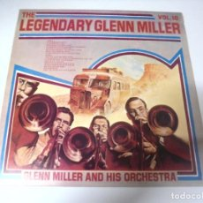 Discos de vinilo: LP. THE LEGENDARY GLENN MILLER. VOL.10. RCA 1977. Lote 159946434