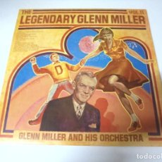Discos de vinilo: LP. THE LEGENDARY GLENN MILLER. VOL.11. RCA 1977. Lote 159946482