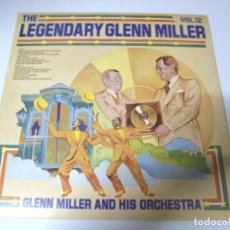 Discos de vinilo: LP. THE LEGENDARY GLENN MILLER. VOL.12. RCA 1977. Lote 159946746