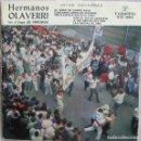 Discos de vinilo: HERMANOS OLAVERRI CON EL GRUPO LOS PAMPLONICAS: JOTAS NAVARRAS: AL VENIR DE CAMPO RASO + 5. Lote 159949890