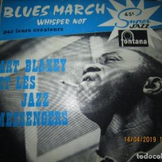 Vinyl records - ART BLAKEY - BLUE MARCH SINGLE ORIGINAL FRANCES - FONTANA RECORDS 1965 - MONOAURAL - 159970278