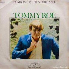 Discos de vinilo: TOMMY ROE. BOMBONCITO. SINGLE ESPAÑA. Lote 159971182