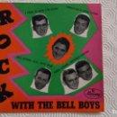 Discos de vinilo: EP DEL GRUPO NORTEAMERICANO DE ROCK AND ROLL FREDDIE BELL AND THE BELL BOYS. Lote 159972842