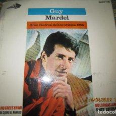 Discos de vinilo: GUY MARDEL - SI NO CREES EN MI EP - ORIGINAL ESPAÑOL AZ RECORDS 1965 - MONOAURAL -. Lote 159974886
