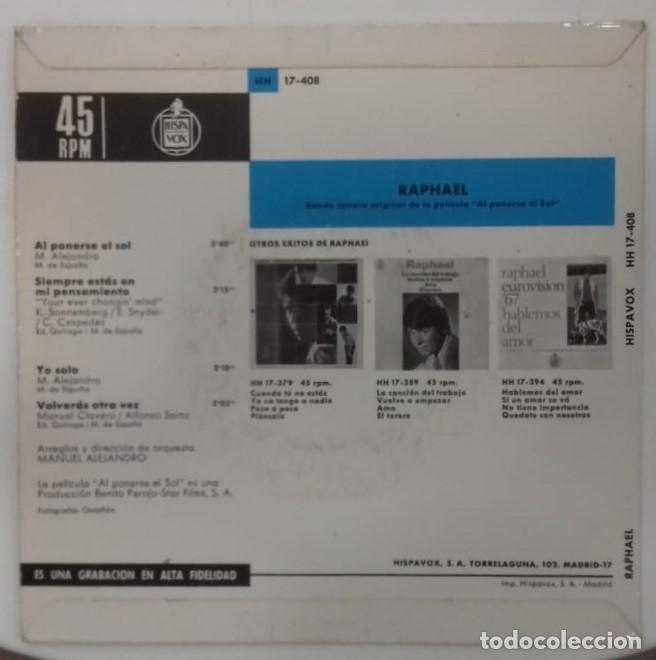 Discos de vinilo: RAPHAEL - BANDA SONORA DE LA PELICULA AL PONERSE EL SOL EP ED ESPAÑOLA 1967 - Foto 2 - 159989566