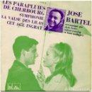 Discos de vinilo: JOSÉ BARTEL – LES PARAPLUIES DE CHERBOURG - EP FRANCE 1964 - BEL AIR 211182M . Lote 160000050