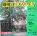Discos de vinilo: OCHOTE BAGAMAZUA: CANCIONES POPULARES VASCAS: ARITZ ADARREAN / BASA TXORITUXU / GOIZIAN GOIZIK + 5. Lote 160011378