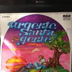 Discos de vinilo: SANTA Y SU GENTE-URGENTE-1974-PRIMERA EDICION CHILE-CON SELLO PROMO-VINILO SIN USO-UNICO EN EL MUNDO. Lote 160012628