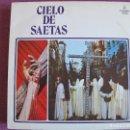 Discos de vinilo: LP - CIELO DE SAETAS - VARIOS (VER FOTO ADJUNTA) (SPAIN, DISCOS COLUMBIA 1977). Lote 160018434