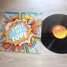 Discos de vinilo: BOB DYLAN / SHOT OF LOVE / LP 33 RPM / SPAIN SPANISH ESPAÑA / COMO NUEVO. Lote 160019230