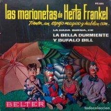 Discos de vinilo: LAS MARIONETAS DE HERTA FRANKEL. LA HADA BUENA. EP ESPAÑA CON LIBRETO CON ILUSTRACIONES. Lote 160021314
