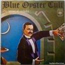 Discos de vinilo: BLUE OYSTER CULT. (NO TEMAS) AL VIOLADOR. SINGLE ESPAÑA. Lote 160022358