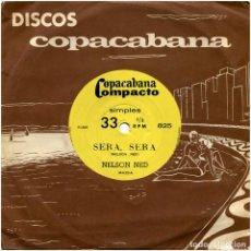 Discos de vinilo: NELSON NED – SERA, SERA / VOU BUSCAR O MEU AMOR - SG BRAZIL - COPACABANA COMPACTO 825. Lote 160022794