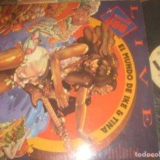 Discos de vinilo: EL MUNDO DE IKE & TINA LIVE DOBLE (UNITED ARTISTADAS-1974) OG ESPAÑA EXCELENTE ESTADO. Lote 160031650