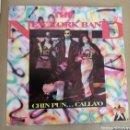 Discos de vinilo: THE NEW YORK BAND - CHIN PUN... CALLAO. Lote 160075913