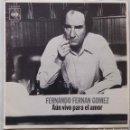 Discos de vinilo: FERNANDO FERNÁN GÓMEZ. AÚN VIVO PARA EL AMOR. SINGLE. Lote 160085422