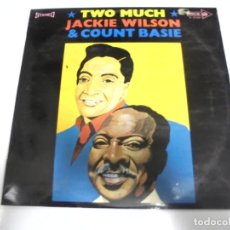 Discos de vinilo: LP. TWO MUCH. JACKIE WILSON & COUNT BASIE. MOVIEPLAY. Lote 160090374