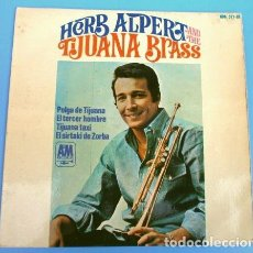 Discos de vinilo: HERB ALPERT AND TIJUANA BRASS (EP 1966) PULGA DE TIJUANA - TERCER HOMBRE - ZORBA - TIJUANA TAXI. Lote 160100674
