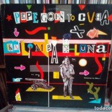 Discos de vinilo: PEPE GOES TO CUBA - KALIMBA DE LUNA MAXI . Lote 160152830