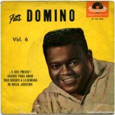 Discos de vinilo: FATS DOMINO – FATS DOMINO VOL. 6 - EP SPAIN 1961 - POLYDOR 27 727 EPH . Lote 160158878