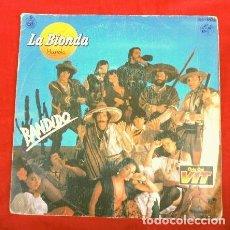 Discos de vinilo: LA BIONDA (SINGLE 1979) BANDIDO - THERE IS NO OTHER WAY. Lote 160161846