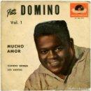 Discos de vinilo: FATS DOMINO – MUCHO AMOR (WHOLE LOTTA LOVIN') - EP SPAIN 1959 - POLYDOR 27 703 EPH. Lote 160162590