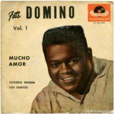 Discos de vinilo: FATS DOMINO ?– MUCHO AMOR (WHOLE LOTTA LOVIN') - EP SPAIN 1959 - POLYDOR ?27 703 EPH. Lote 160162590