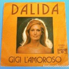 Discos de vinilo: DALIDA (SINGLE 1974) GIGI L'AMOROSO. Lote 160167322