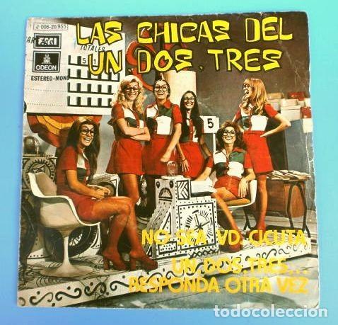 LAS CHICAS DEL UN DOS TRES (SINGLE 1972) NO SEA USTED CICUTA - UN, DOS, TRES RESPONDA OTRA VEZ - TVE (Música - Discos - Singles Vinilo - Bandas Sonoras y Actores)