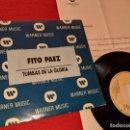 Discos de vinilo: FITO PAEZ TUMBAS EN LA GLORIA 7'' SINGLE 1992 WEA PROMO DOBLE CARA SPAIN + HOJA PROMO. Lote 160170370