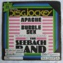 Discos de vinilo: THE SEEBACH BAND ESPECIAL DISCJOCKEY APACHE BUBBLE SEX. Lote 160174722